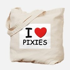 I love pixies Tote Bag