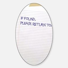 if found sr Sticker (Oval)