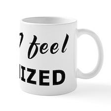 Today I feel minimized Mug
