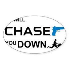 ChaseYouDown Decal