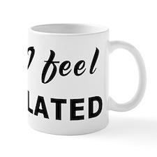 Today I feel inoculated Mug