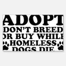 Adopt Homeless Sticker (Rectangle)