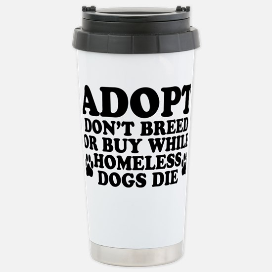 Adopt Homeless Stainless Steel Travel Mug