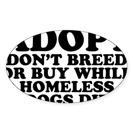 Adopt Homeless Sticker (Oval)