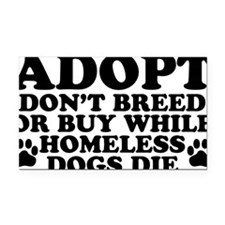 Adopt Homeless Rectangle Car Magnet