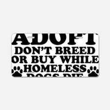 Adopt Homeless Aluminum License Plate