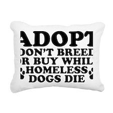 Adopt Homeless Rectangular Canvas Pillow