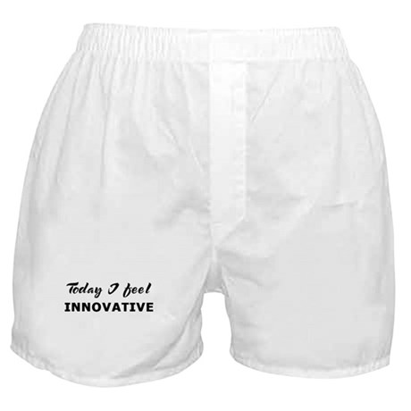 Today I feel innovative Boxer Shorts