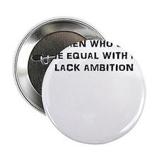 "Women who seek W 2.25"" Button"