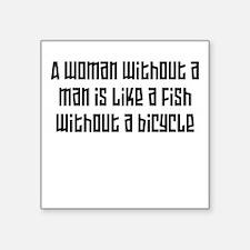 """A woman without a man W Square Sticker 3"""" x 3"""""""