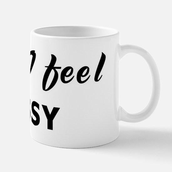 Today I feel messy Mug