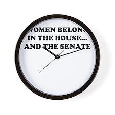 Women belong in the house W Wall Clock