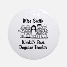 Custom Daycare Teacher Ornament (Round)