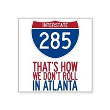 Traffic Sucks on 285 in Atlanta Georgia Sticker