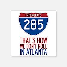 Traffic Sucks on 285 in Atlanta Georgia Sticker
