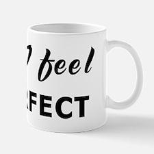 Today I feel imperfect Mug