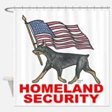 DOBERMAN HOMELAND SECURITY Shower Curtain