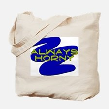 Always Horny Tote Bag