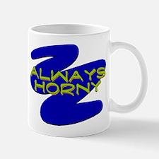 Always Horny Mug