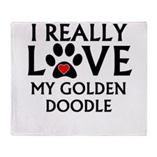 I Really Love My Goldendoodle Throw Blanket