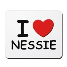 I love nessie Mousepad