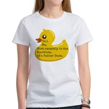 Rubber Duck, Function Tee