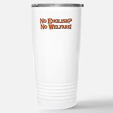 No english? No welfare! Travel Mug