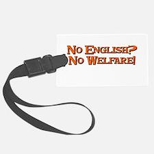No english? No welfare! Luggage Tag