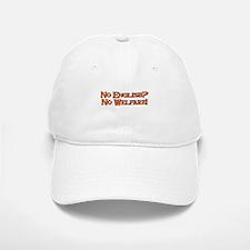 No English? No Welfare! Baseball Baseball Cap
