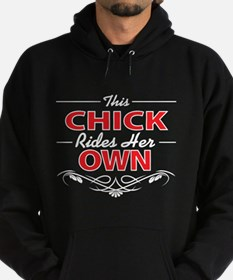 This Chick Rides Her Own, on black Hoodie