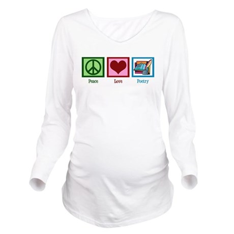 Peace Love Poetry Long Sleeve Maternity T-Shirt