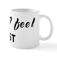 Today I feel lust Mug
