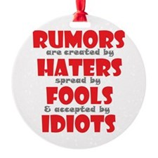 rumors Ornament