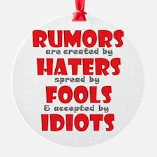 rumors Ornament