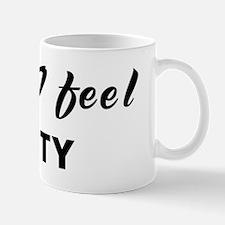 Today I feel lusty Mug