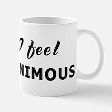 Today I feel pusillanimous Mug