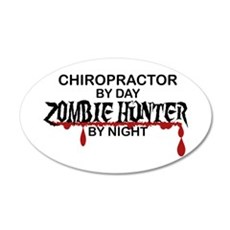 Zombie Hunter - Chiropractor 20x12 Oval Wall Decal