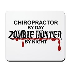 Zombie Hunter - Chiropractor Mousepad