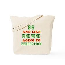 Funny 86 And Like Fine Wine Birthday Tote Bag