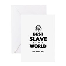 The Best in the World – Slave Greeting Cards