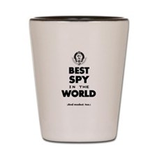 The Best in the World – Spy Shot Glass