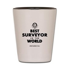 The Best in the World – Surveyor Shot Glass