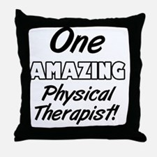 One Amazing Physical Therapist Throw Pillow