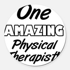 One Amazing Physical Therapist Round Car Magnet