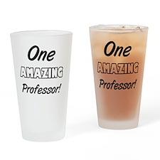 One Amazing Professor Drinking Glass