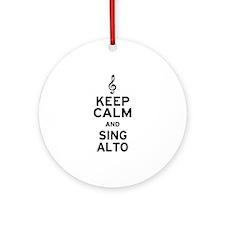 Keep Calm Sing Alto Ornament (Round)