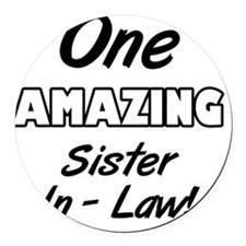 One Amazing Sister-In-Law Round Car Magnet