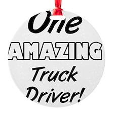 One Amazing Truck Driver Ornament