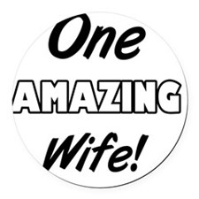 One Amazing Wife Round Car Magnet
