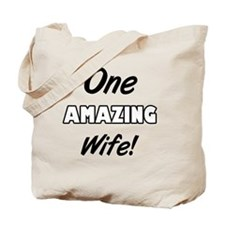 One Amazing Wife Tote Bag